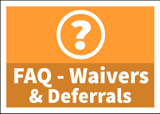 Fee Waiver and Deferral FAQ