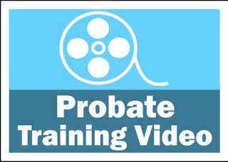 Video reel over the words Probate Training Video
